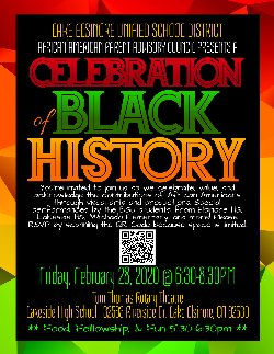 You're invited to LEUSD and AAPAC's Celebration of Black History special event on February 28, 2020, 6:30 - 8:30 p.m., at Lakeside High School, in the Tom Thomas Rotary Theatre, 32593 Riverside Dr., Lake Elsinore, CA 92530.