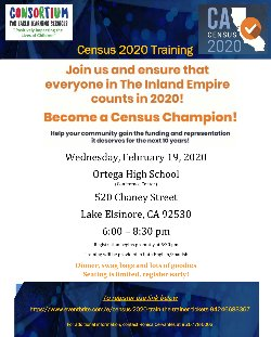 February 19,  Census 2020 Training will be provided in both English and Spanish Registration begins promptly at 5:30 p.m.